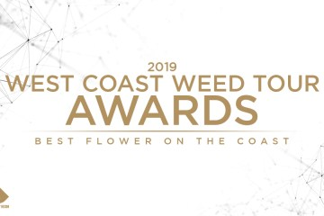 These Are Your 2019 West Coast Weed Tour Awards: The Best Flower On The Coast
