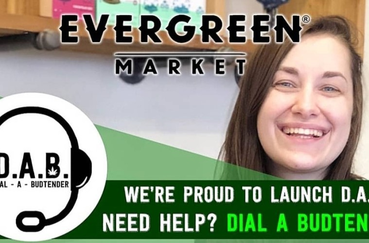 Evergreen Market Provides Safe Customer Service With Their Dial-a-Budtender Program