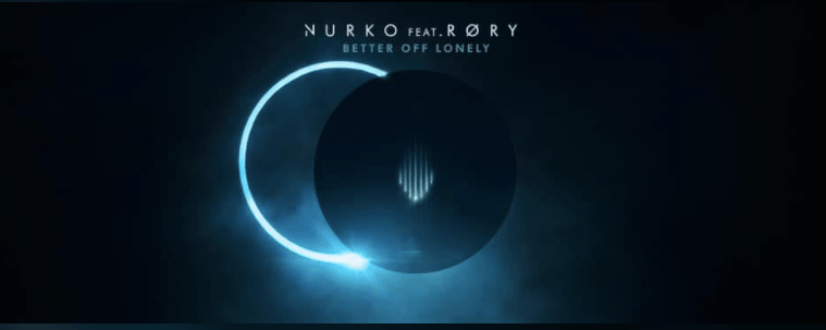 "Nurko Releases New Genre Defying Track ""Better Off Lonely"" Feat. RØRY"