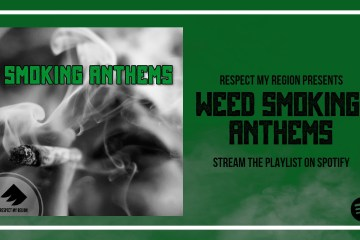 The Best Weed Smoking Anthems Playlist On Spotify To Listen To On 4/20
