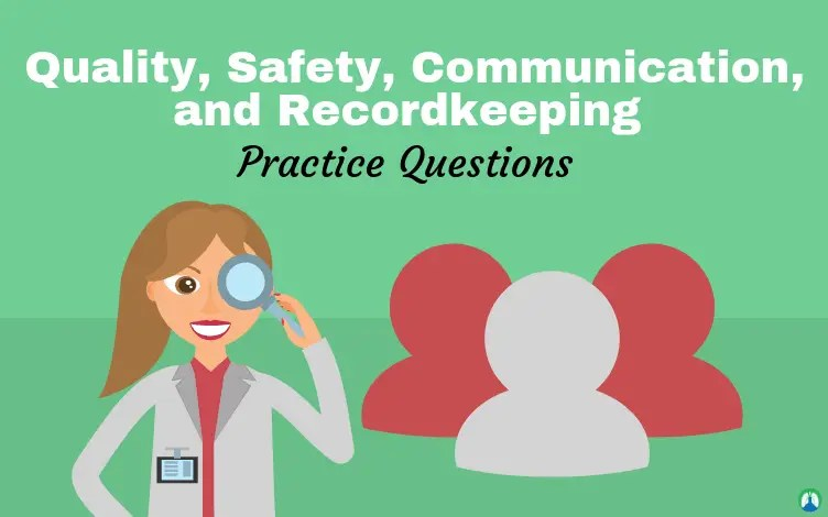 Quality, Patient Safety, Communication, and Recordkeeping (Study Guide)