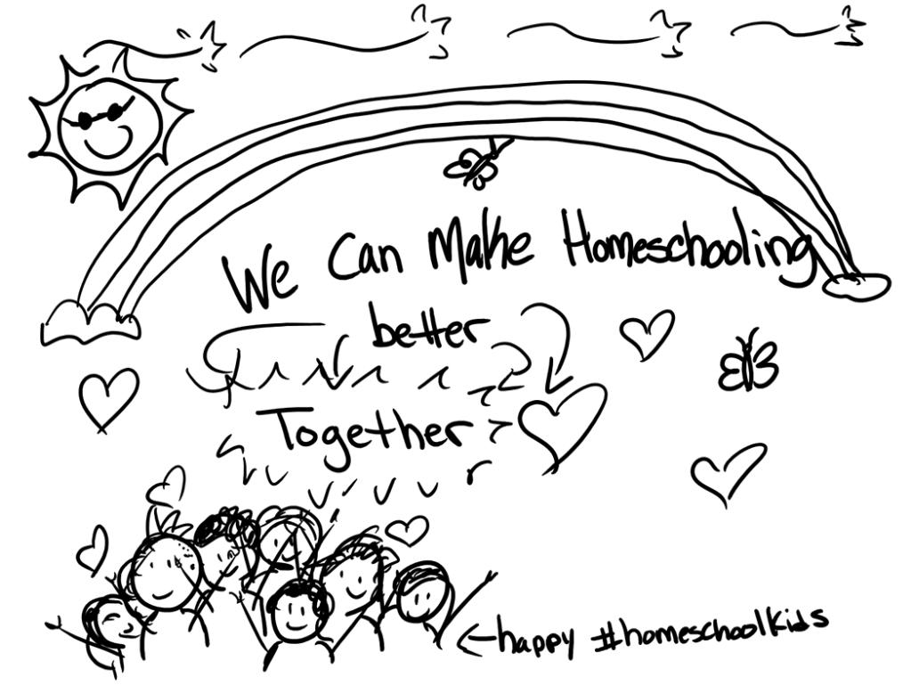 We can make homeschooling better together.