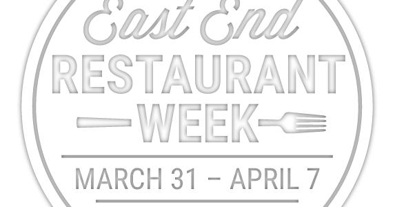 EAST END RESTAURANT WEEK