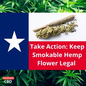 Take Action: Keep Smokable Hemp Flower Legal In Texas