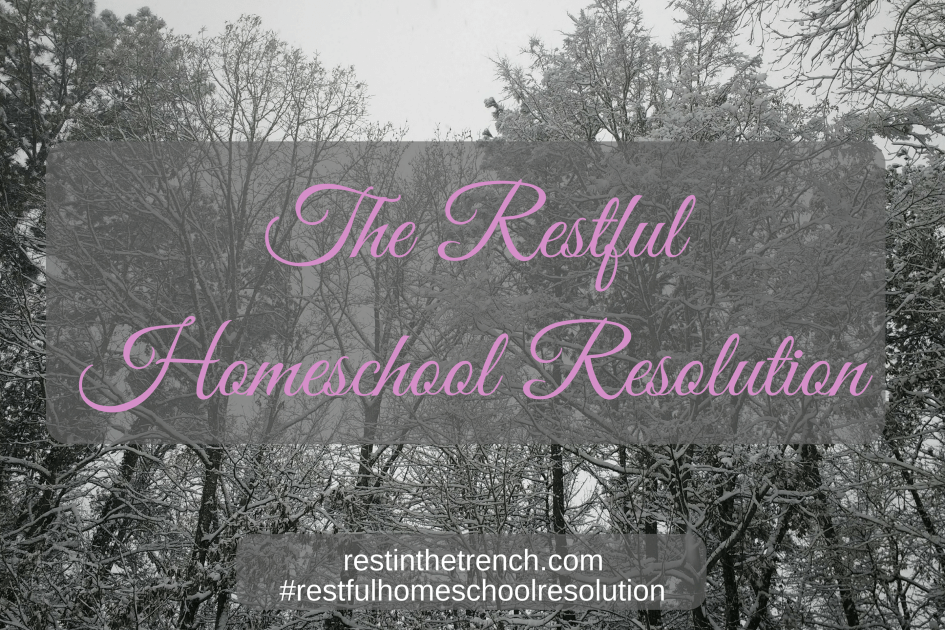 The one commitment you need to infuse rest in your homeschool in the coming year.