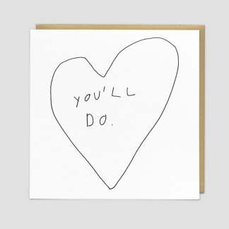 You'll Do Greeting Card by Redback   Restoration Yard