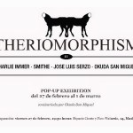 Theriomorphism II, pop-up exhibition en Malasaña