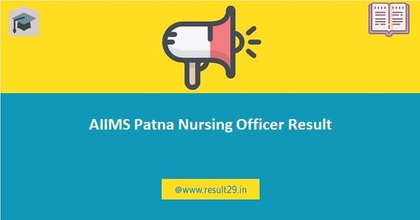 AIIMS Patna Nursing Officer Result