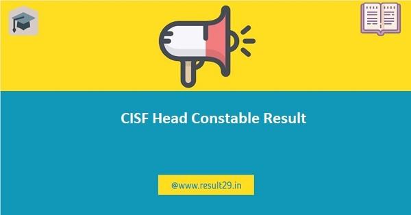 CISF Head Constable Result 2020