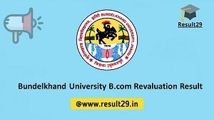 Bundelkhand University B.com Revaluation Result
