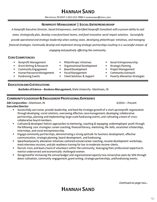 In the summary, broadly describe your professional qualifications in a sentence or two. Nonprofit Manager Resume Example Executive Director