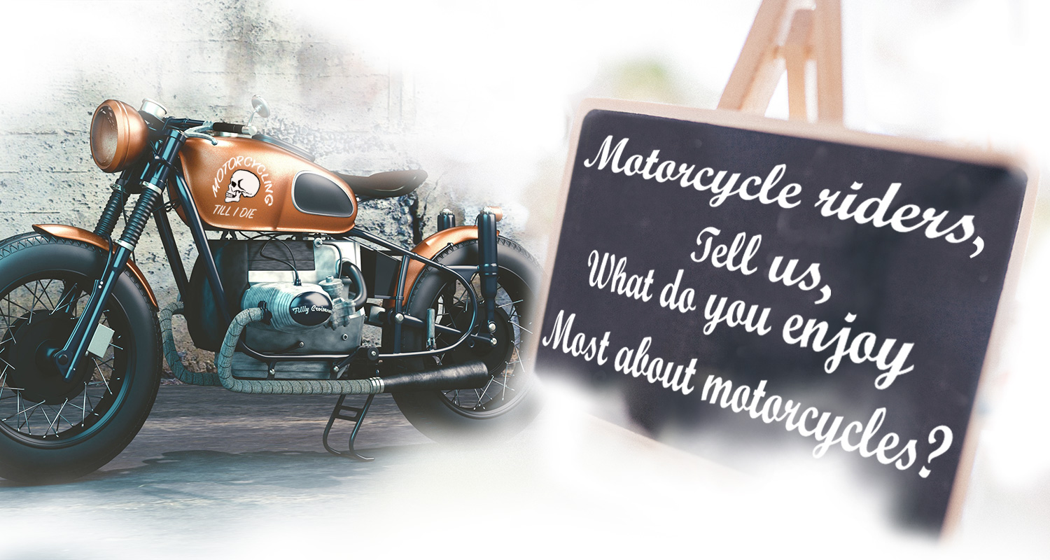 What Do You Enjoy Most About Motorcycles?