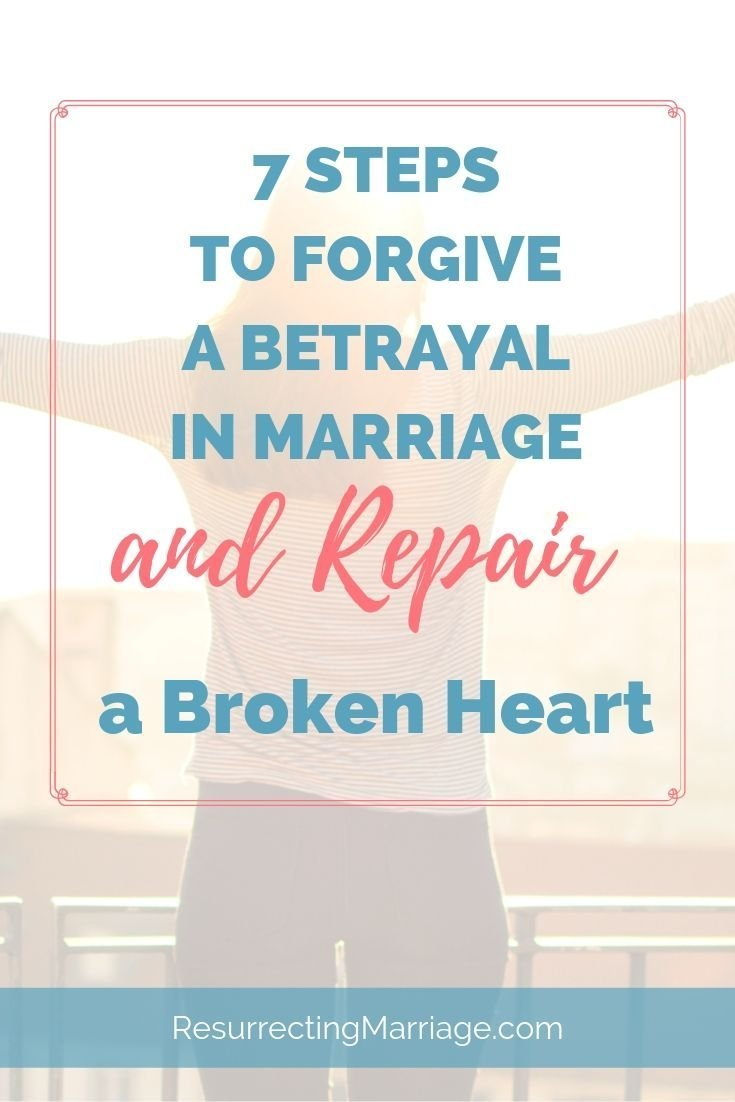 Woman with outstretched arms watching the sunset with text overlay 7 steps to forgive a betrayal in marriage and repair a broken heart