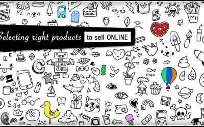 Selecting Right Products To Sell Online