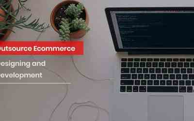 Why do you need to outsource ecommerce designing & development services for your startup?