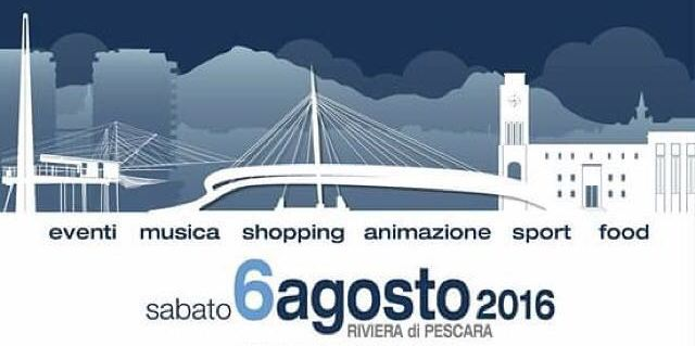 Pescara Sabato 6 La Notte Bianca Delladriatico