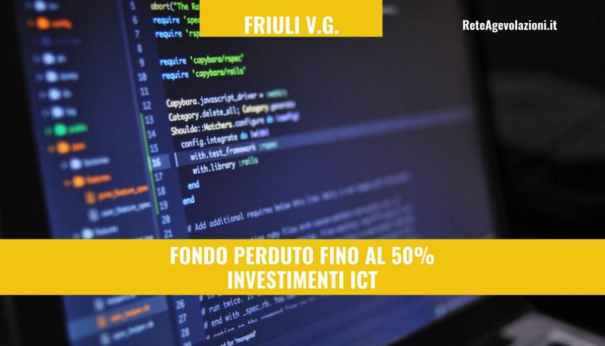FRIULI - Aiuti agli investimenti tecnologici delle PMI - ICT