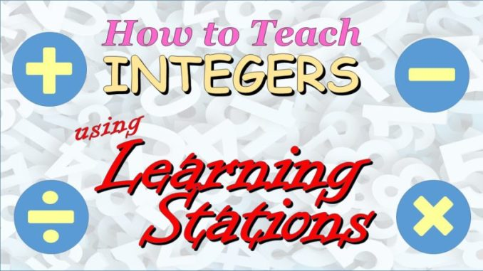 How to Teach Integers Using Learning Stations - RETHINK Math ...