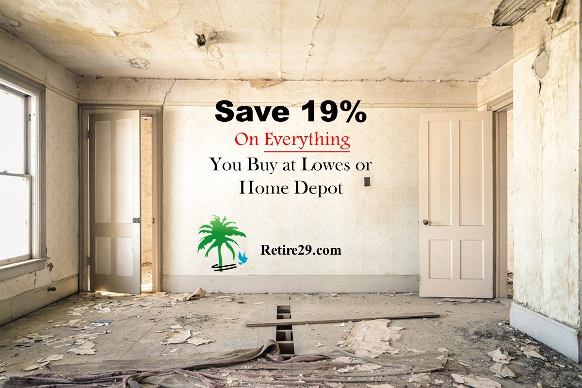 Save 19% On Everything You Buy at Lowes or Home Depot