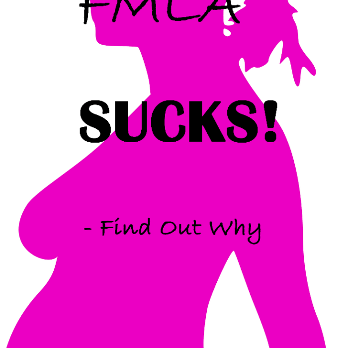 FMLA Sucks….Find Out Why