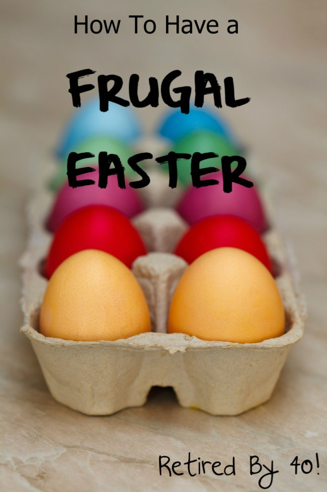 How to Have a Frugal Easter