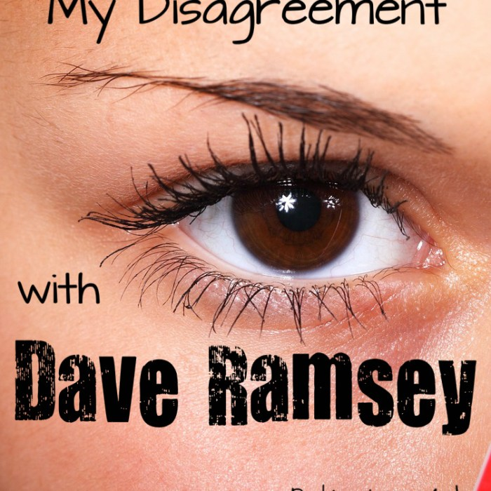 My Disagreement with Dave Ramsey – Part 1