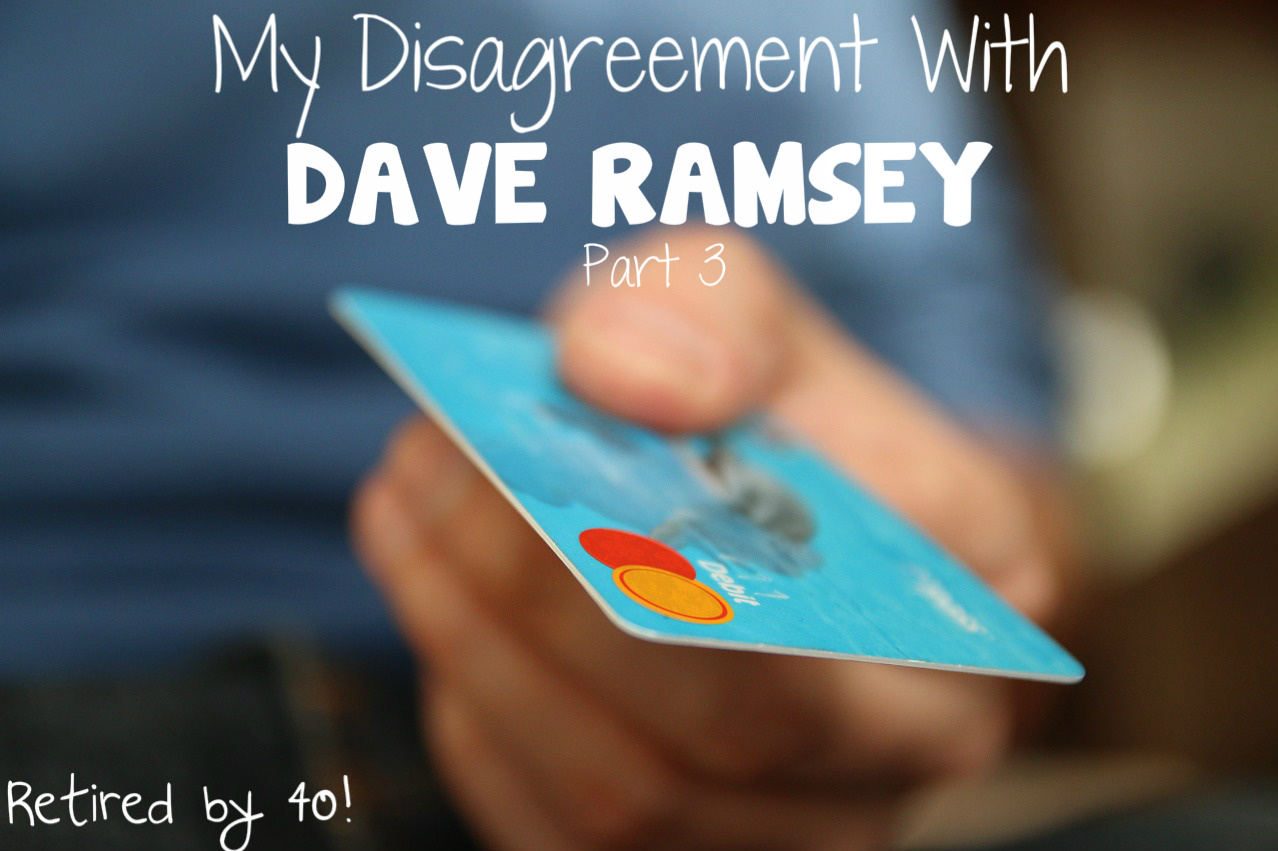 My Disagreement With Dave Ramsey