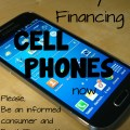 They're financing cell phones now