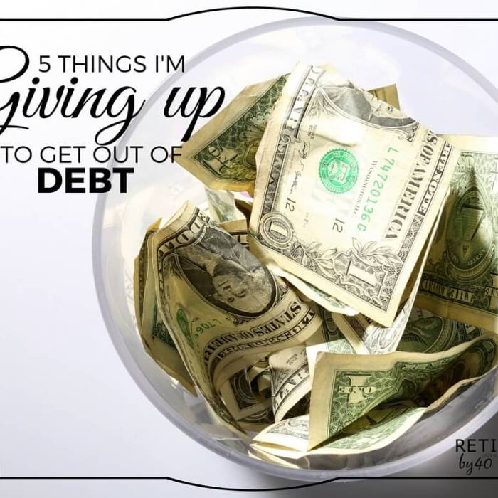 5 Things I'm Giving Up To Get Out of Debt