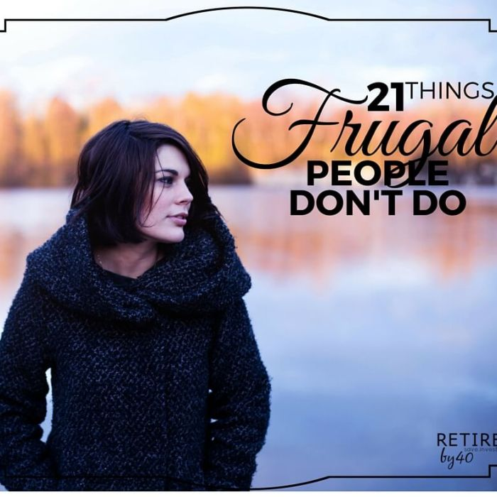 21 Things Frugal People DON'T Do!
