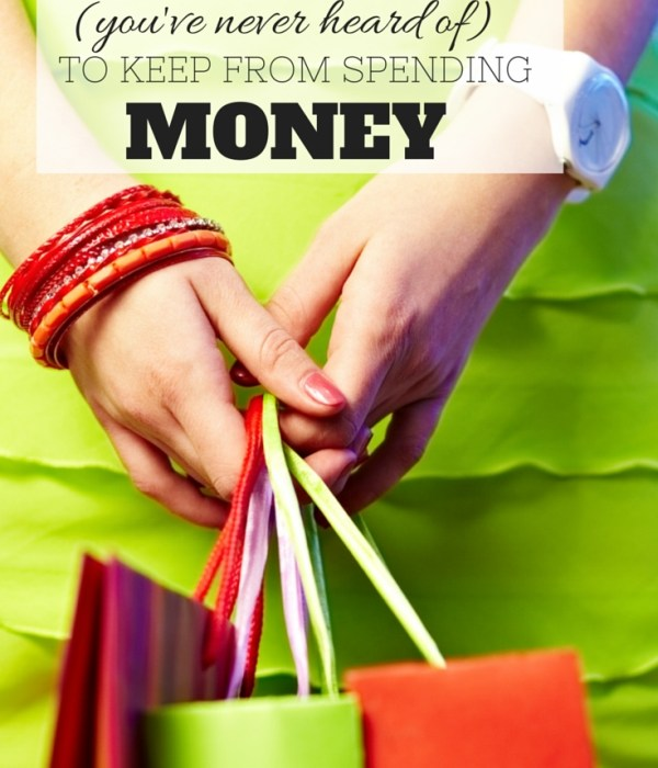 That Trick You've Never Heard of…..To Keep From Spending Money