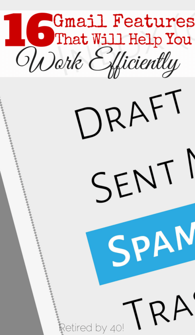 These Gmail features help me work more efficiently as a blogger, small business owner, and even as a mom.