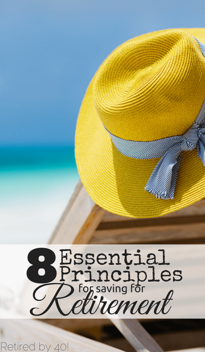 8 Essential Principles for Saving For Retirement - Living on