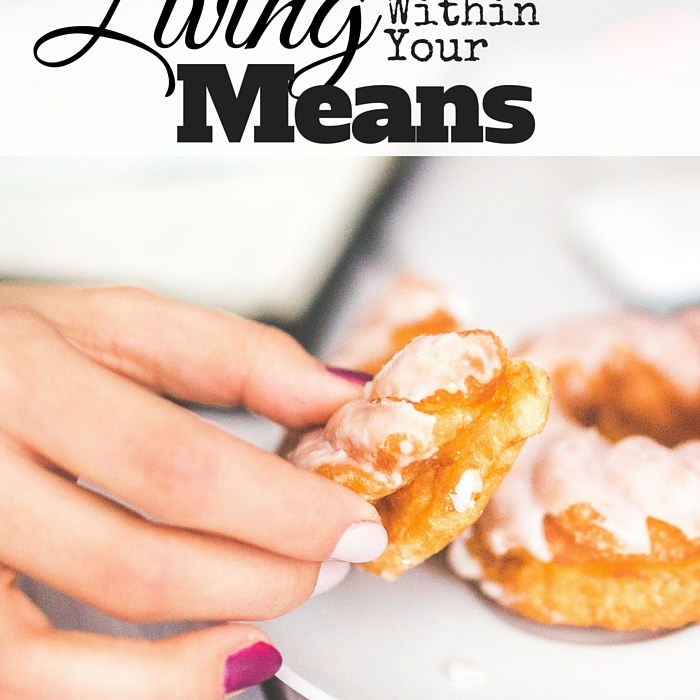The Truth About Living Within Your Means