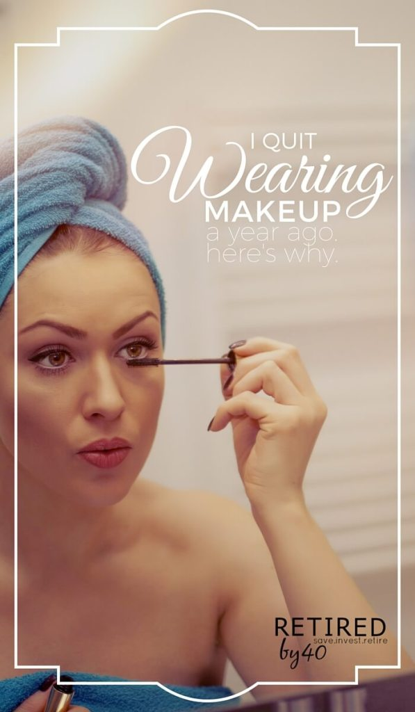 I want to raise a strong daughter, one who feels free to put on makeup when it suits her, but who never has to quit wearing makeup every day