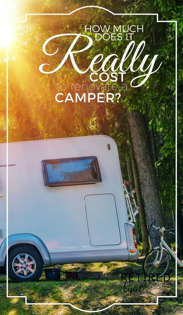 "We scored an deal on a pop up camper, which led me to ask ""how much does it cost to remodel a pop up camper? I'm laying it all out here for you"
