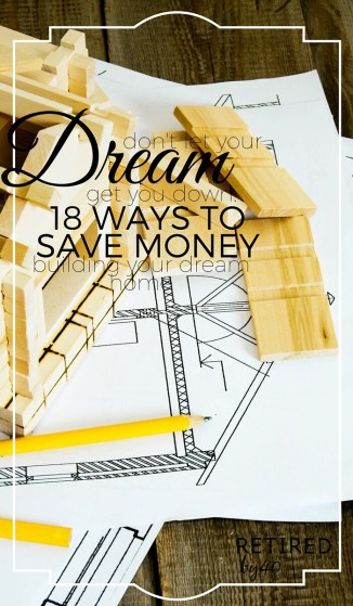 Everyone can agree that building your dream home is unbelievably tough.  Here's how to save money building your dream home!