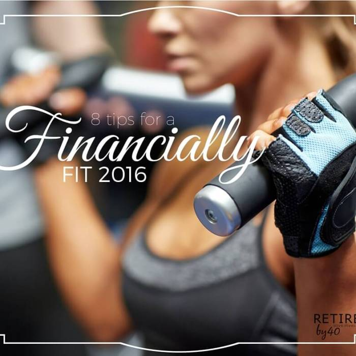 8 Tips For A Financially Fit 2016