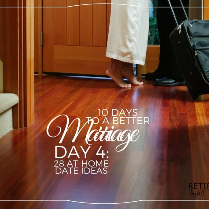10 Days To A Better Marriage: 28 At Home Date Ideas