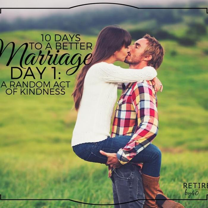 10 Days To A Better Marriage: A Random Act of Kindness