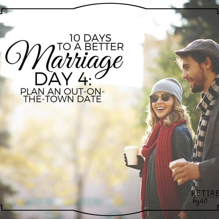 10 Days To A Better Marriage: Plan an Out-On-The Town Date
