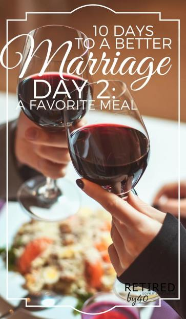 Whether you've been married for 10 years or 10 days, a better marriage IS within reach. Today, on Day 2 of our series, we'll discuss how cooking your spouse's favorite meals can transform your relationship