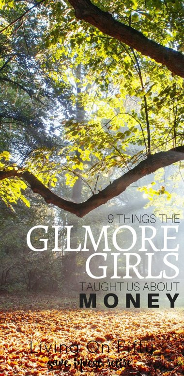 The Gilmore Girls have a special place in all of our hearts, but did you know they taught us about more than life & love?  Yep, the Gilmore Girls taught us about money.