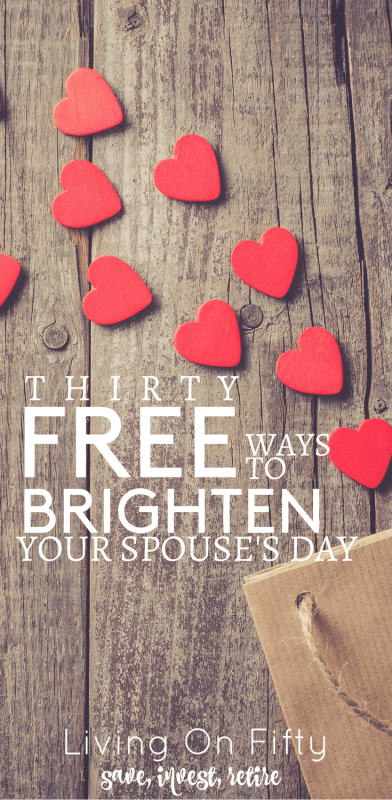 We all get down sometimes. Luckily, a better mood doesn't have to cost money. Here are 30 free ways to brighten your spouse's day.