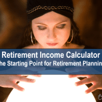 Retirement Income Calculator and Practical Retirement Planning