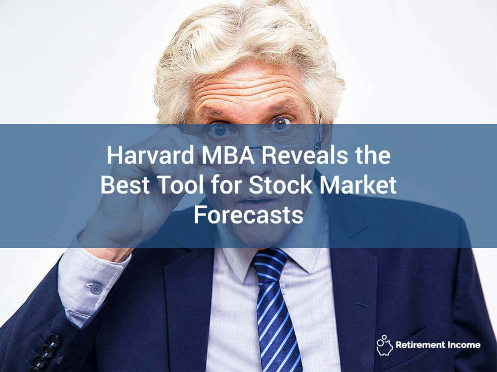 Harvard MBA Reveals the Best Tool for Stock Market Forecasts
