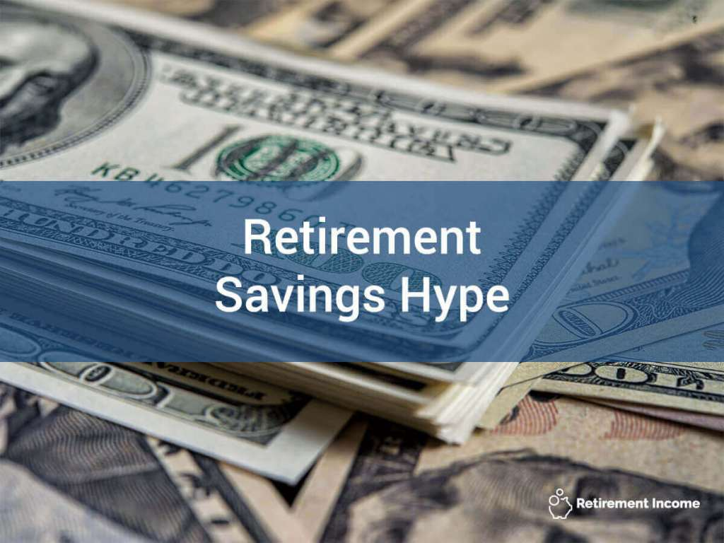 Retirement Savings Hype