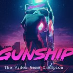 GUNSHIP – The Video Game Champion