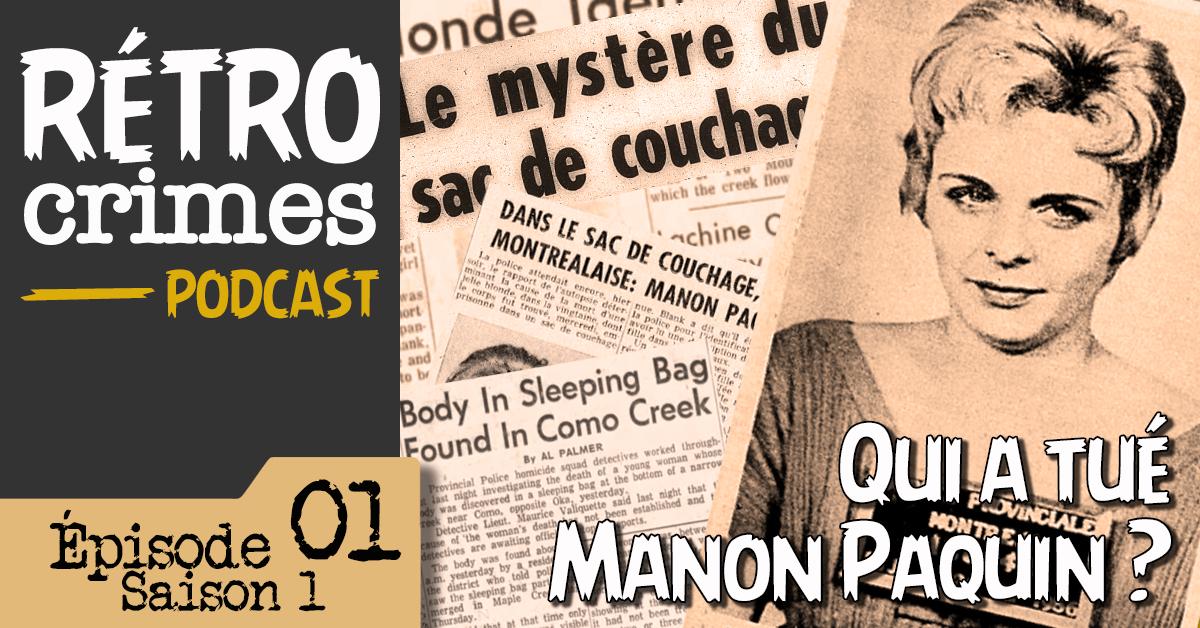 Qui a tué Manon Paquin ? - Rétro Crimes