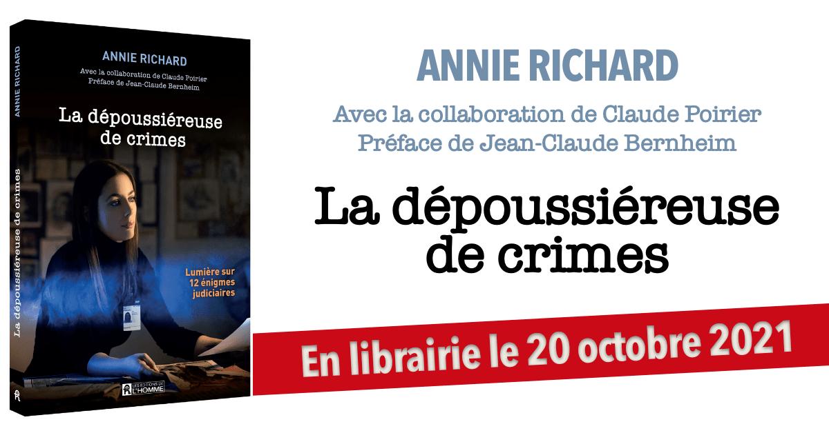 Annie Richard - La dépoussiéreuse de crimes, le livre